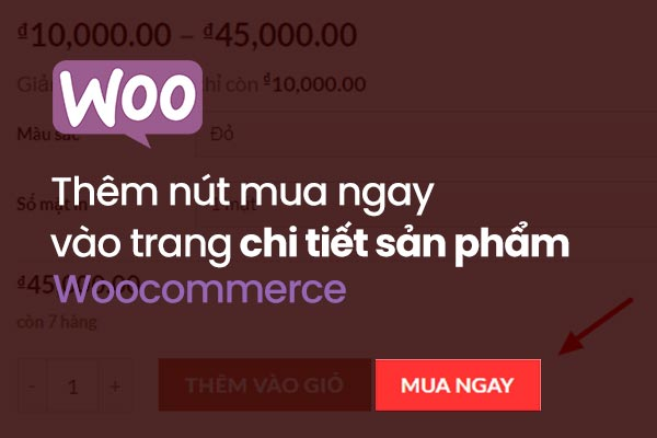 Thêm-nút-mua-ngay-vào-trang-chi-tiết-sản-phẩm-woocommerce